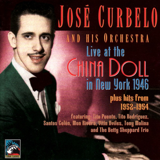 Live At The China Doll in NY 1946 (plus hits from 1952-1954)