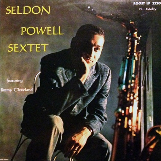 Seldon Powell Sextet Featuring Jimmy Cleveland