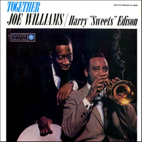 Together Joe Williams / Harry 'Sweets' Edison