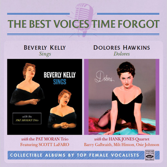 Beverly Kelly Sings + Dolores (2 LP on 1 CD)