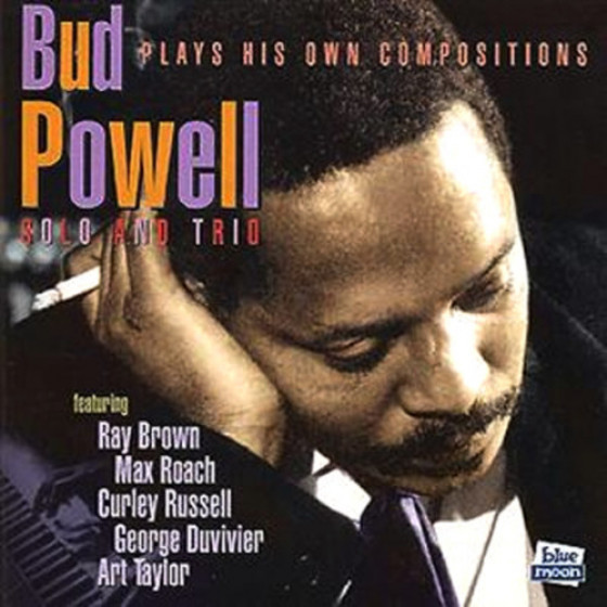 Bud Powell Plays His Own Compositions