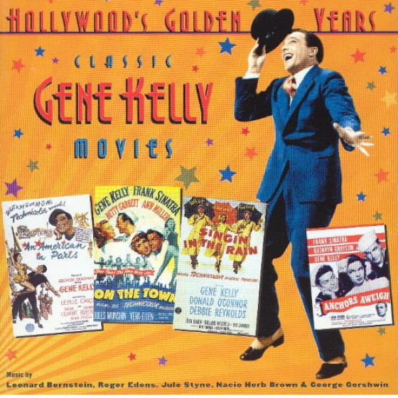Hollywood Golden Years · Classic Gene Kelly Movies (2-CD)