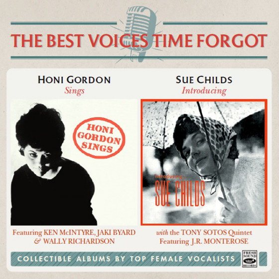 Honi Gordon Sings + Introducing Sue Childs (2 LP on 1 CD)