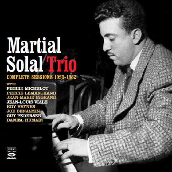 Martial Solal Trio · Complete Sessions 1953-1962 (2-CD)