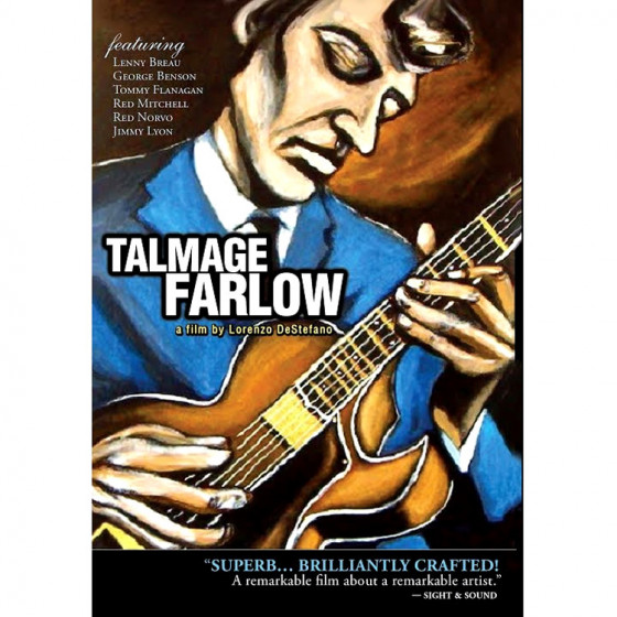 Talmage Farlow, a Film by Lorenzo DeStefano (DVD Pal/NTSC)