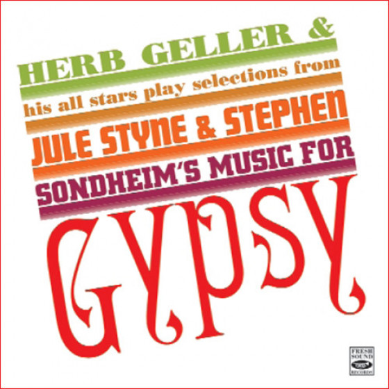 Play Selections From Jule Styne & Stephen Sondheim's Music For Gypsy