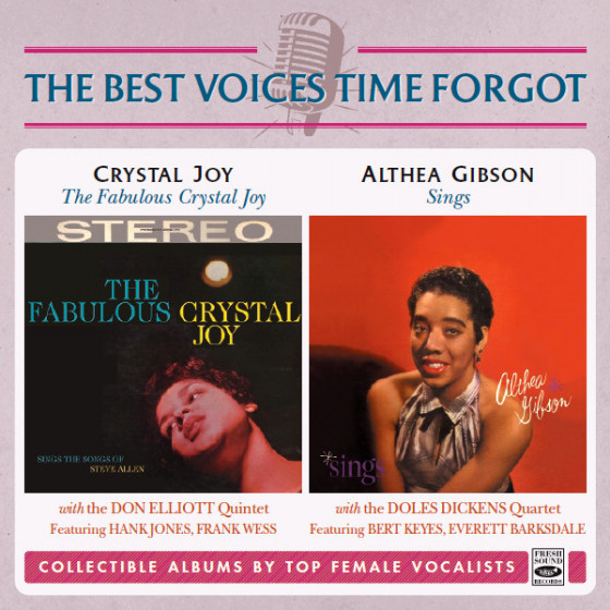 The Fabulous Crystal Joy + Althea Gibson Sings (2 LP on 1 CD)