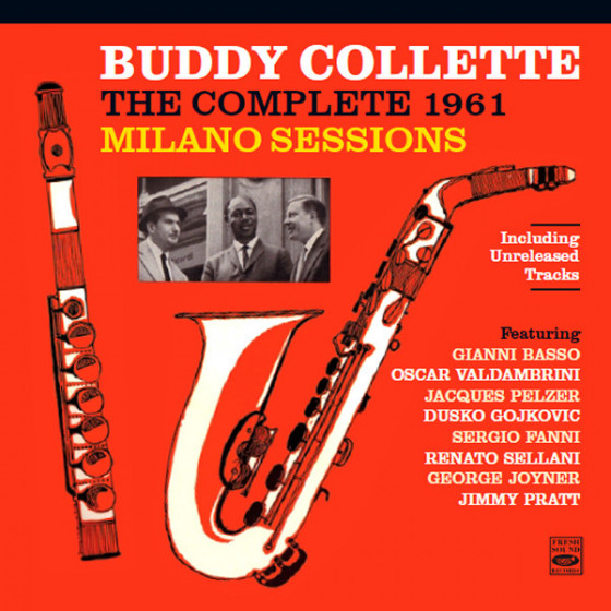The Complete 1961 Milano Sessions (2-CD) + Unreleased Tracks