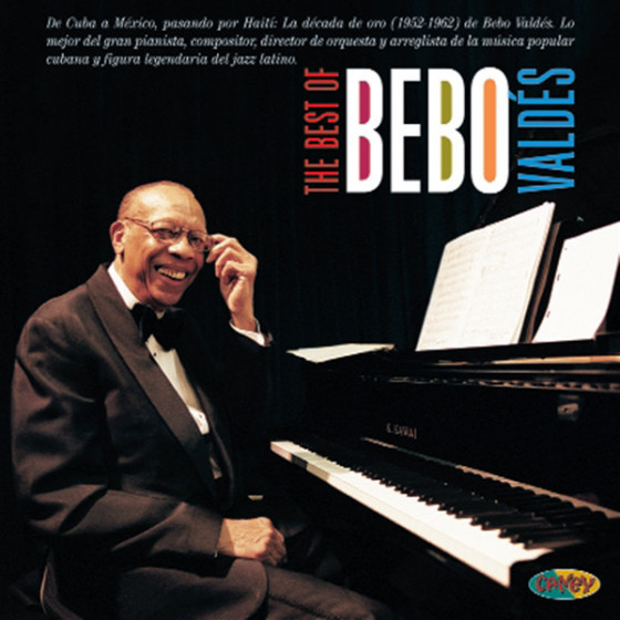 The Best Of Bebo Valdés (2-CD) Digipack Edition