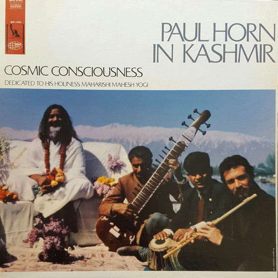 Cosmic Consciousness · Paul Horn in Kashmir (Vinyl)