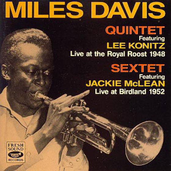 Miles Davis Quintet and Sextet