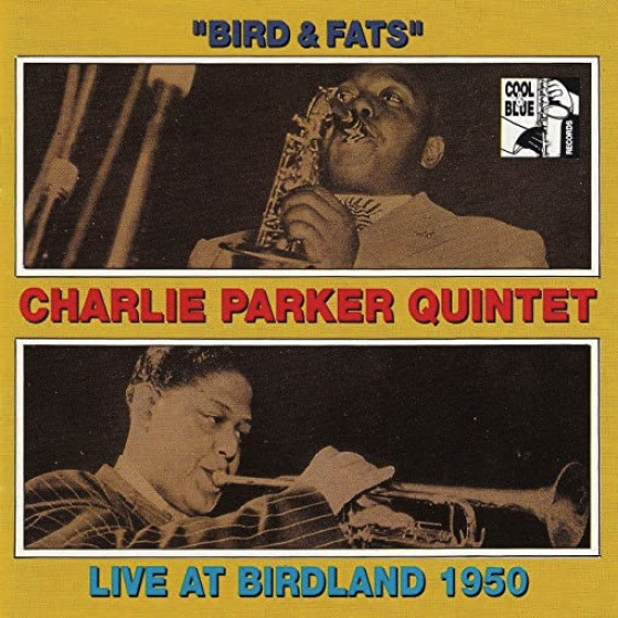 Bird & Fats · Live at Birdland 1950