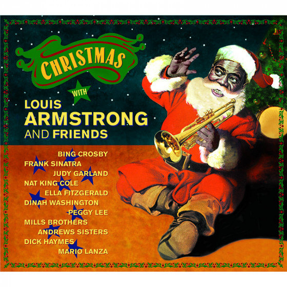 Christmas With Louis Armstrong and Friends