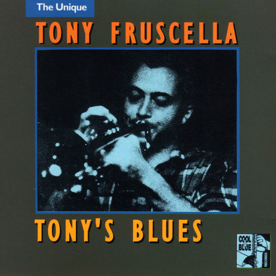 The Unique Tony Fruscella - Tony's Blues