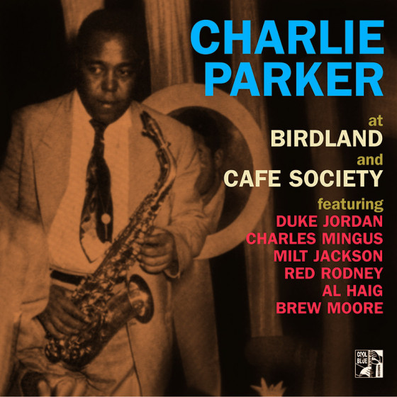 At Birdland and Café Society