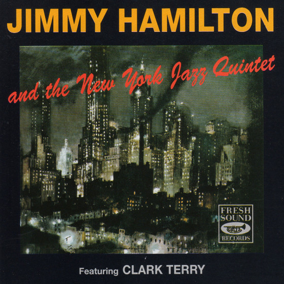 Jimmy Hamilton and the New York Jazz Quintet
