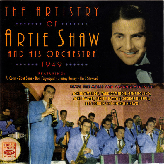 The Artistry of Artie Shaw and His Orchestra 1949