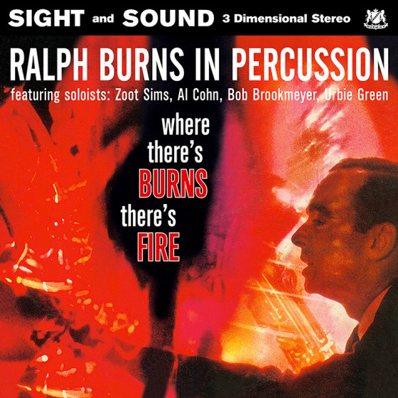 Ralph Burns in Percussion - Where There's Burns, There's Fire