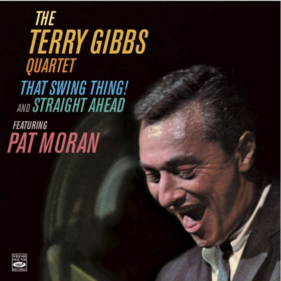 The Terry Gibbs Quartet, Featuring Pat Moran (2 LP on 1 CD)