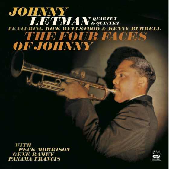 Johnny Letman Quartet & Quintet · The Four Faces of Johnny