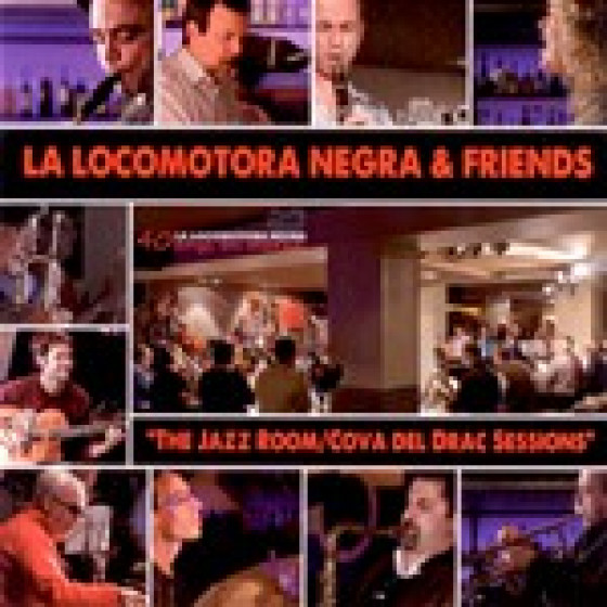 La Locomotora Negra & Friends · The Jazz Room / Cova del Drac Sessions (2-CD)