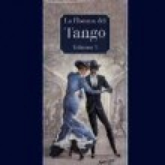 La Historia Del Tango Argentino Vol. 3 - Historia Del Tango (4-CD Box Set) Long Edition
