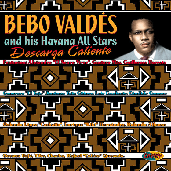 Descarga Caliente with Bebo Valdés and His Havana All-Stars