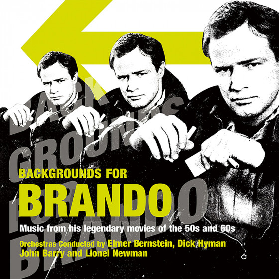 Background for Brando - Music from his Legendary Movies of the 50s and 60s