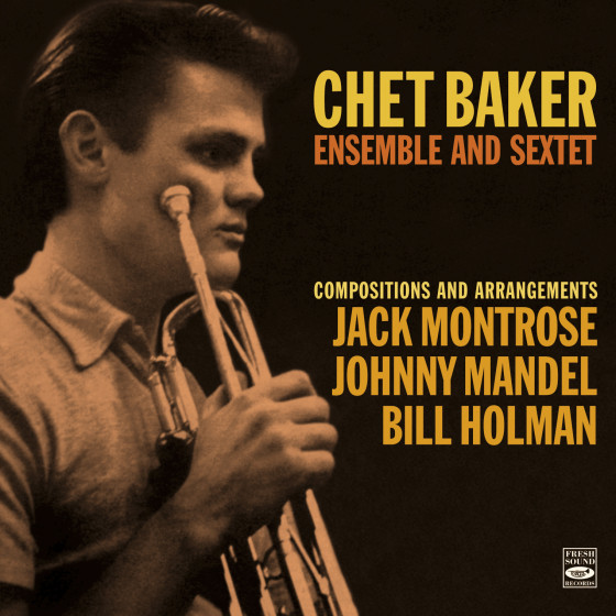 Chet Baker Ensemble and Sextet