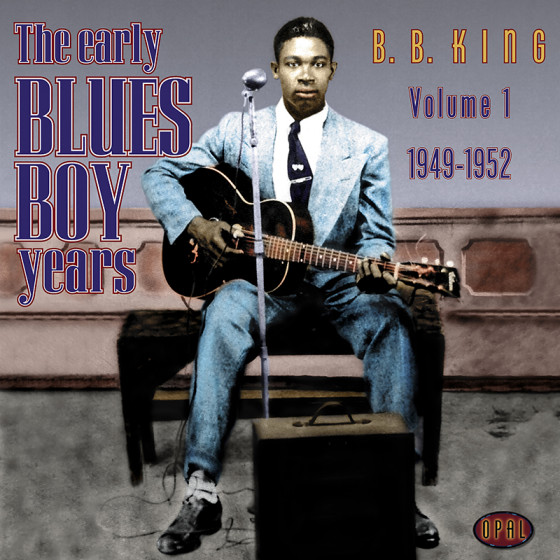 The Early Blues Boy Years - Vol.1 1949 - 1952