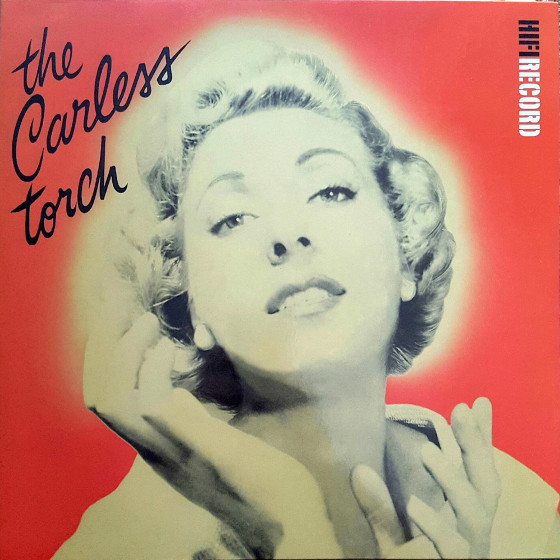 The Carless Torch (Vinyl)