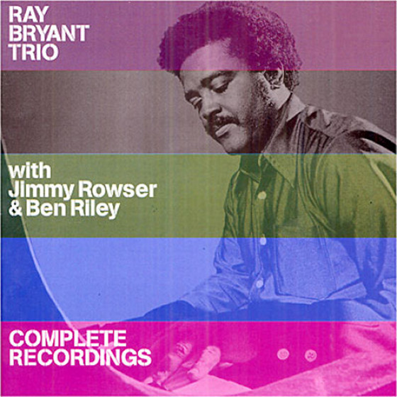 Ray Bryant Trio · Complete Recordings (2 LP on 1 CD)
