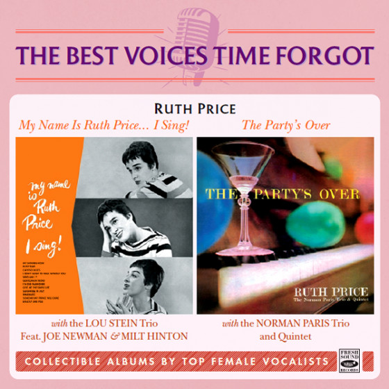 My Name Is Ruth Price … I Sing! + The Party's Over (2 LP on 1 CD)