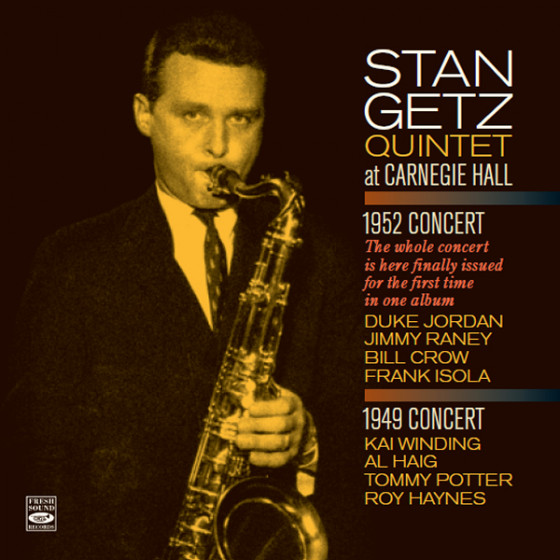 Stan Getz Quintet at Carnegie Hall