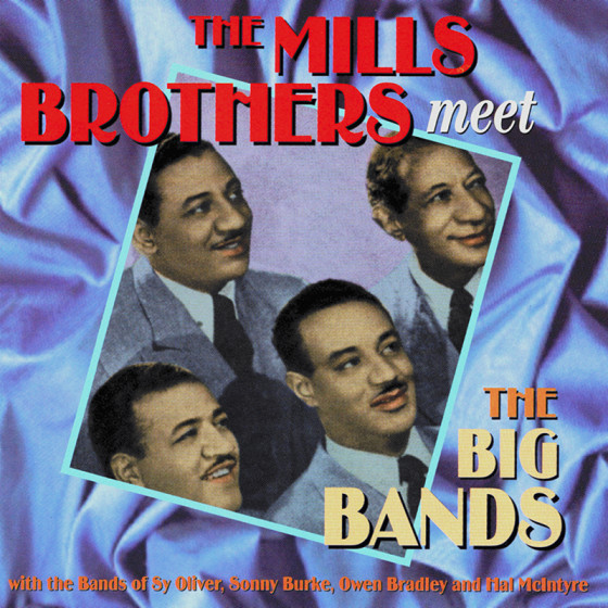 The Mills Brothers Meet The Big Bands