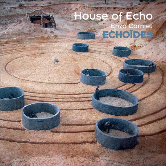 House of Echo · Echoïdes (Digifile)