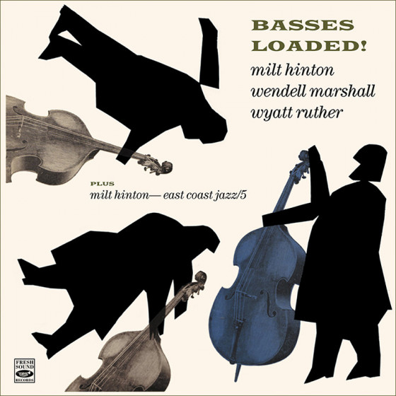 Basses Loaded! + East Coast Jazz/5 (2 LP on 1 CD)