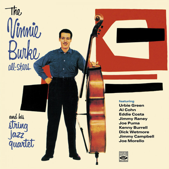 The Vinnie Burke All-Stars + String Jazz Quartet (2 LP on 1 CD)