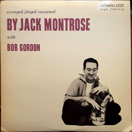 Arranged / Played / Composed by Jack Montrose with Bob Gordon (Vinyl)