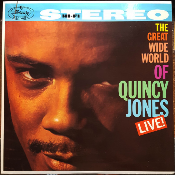 The Great Wide World of Quincy Jones · Live! (Vinyl)
