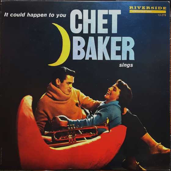 It Could Happen to You · Chet Baker Sings (Vinyl)