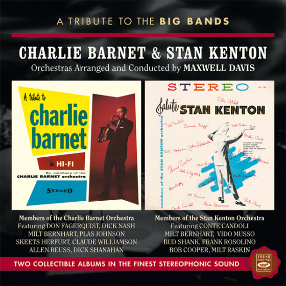 Charlie Barnet & Stan Kenton (2 LP on 1 CD)