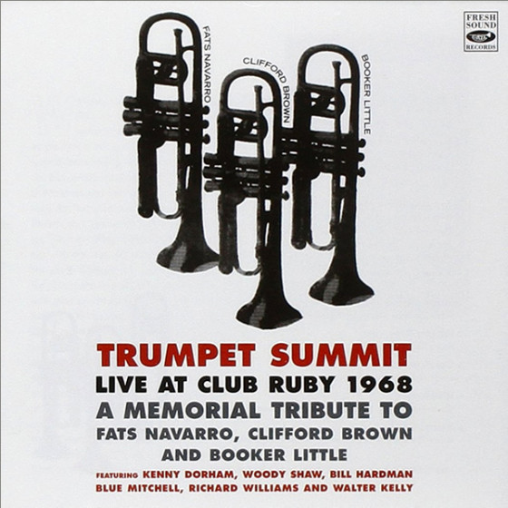 Live at Club Ruby 1968 · A Memorial Tribute to Fats Navarro, Clifford Brown & Booker Little