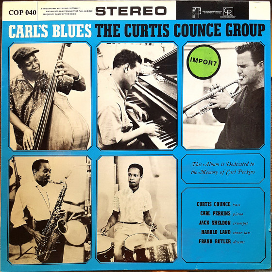 The Curtis Counce Group · Carl's Blues (Vinyl)