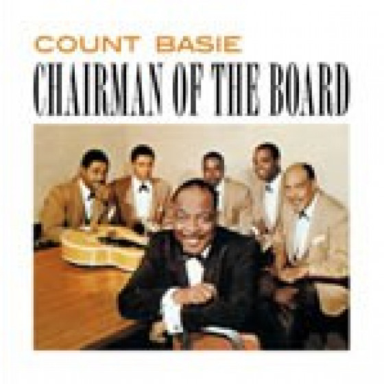 Chairman of the Board (+ Bonus Tracks)