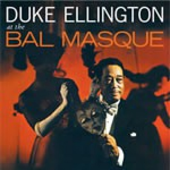 Duke Ellington At The Bal Masque (+ Bonus Tracks)
