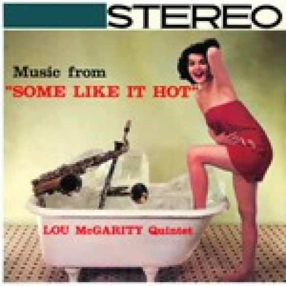 Music From 'Some Like It Hot' (2 LPs on 1 CD) + Bonus Tracks