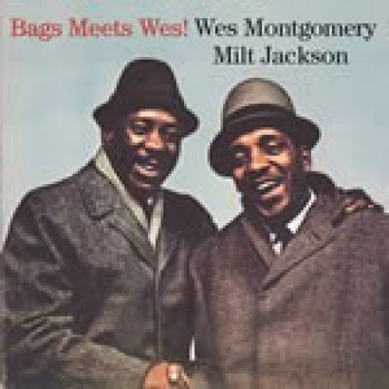 Bags Meets Wes + George Shearing and the Montgomery Brothers (2 LPS on 1 CD)