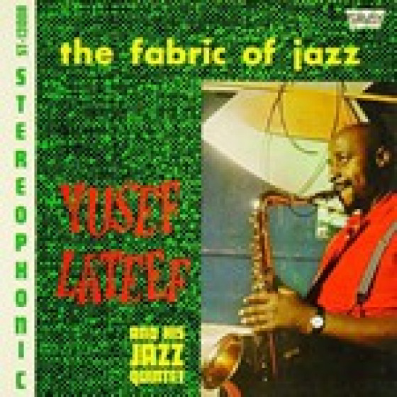 Yusef Lateef The Dreamer The Fabric Of Jazz 2 Lp On 1
