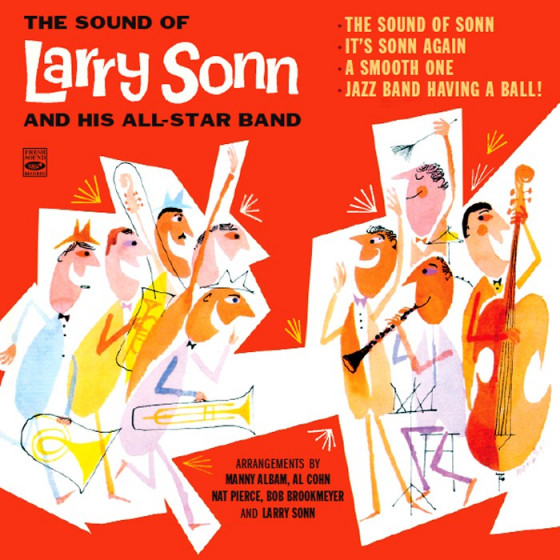 The Sound of Larry Sonn & His All-Star Band (4 LP on 2 CD) + Bonus Tracks